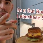 In n Out Burger Rezept
